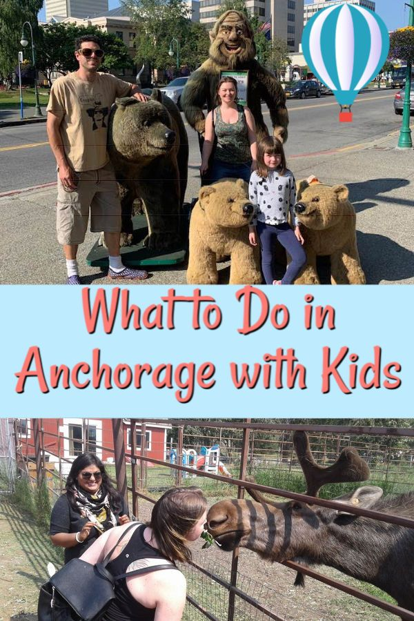 what to do in anchorage with kids