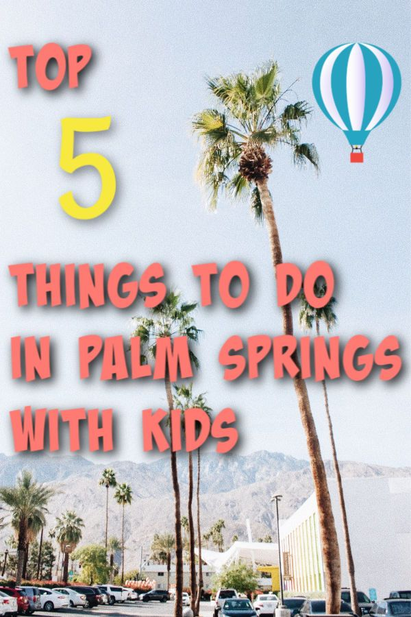 5 things to do in palm springs