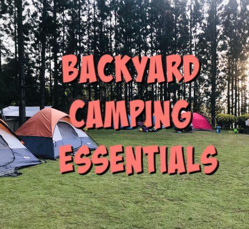 backyard camping essentials