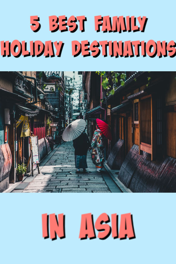 5 best family holiday destinations in asia