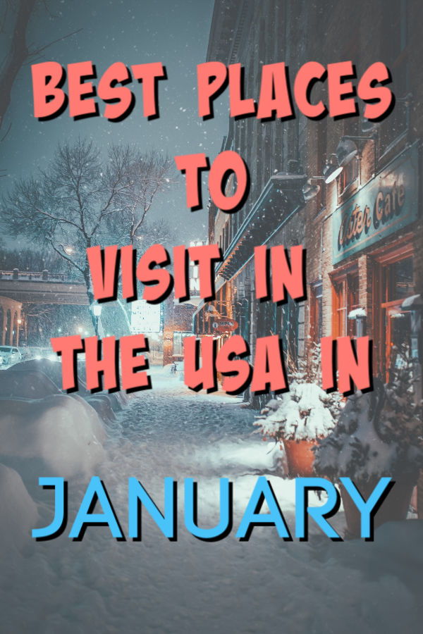 best places to visit in usa january