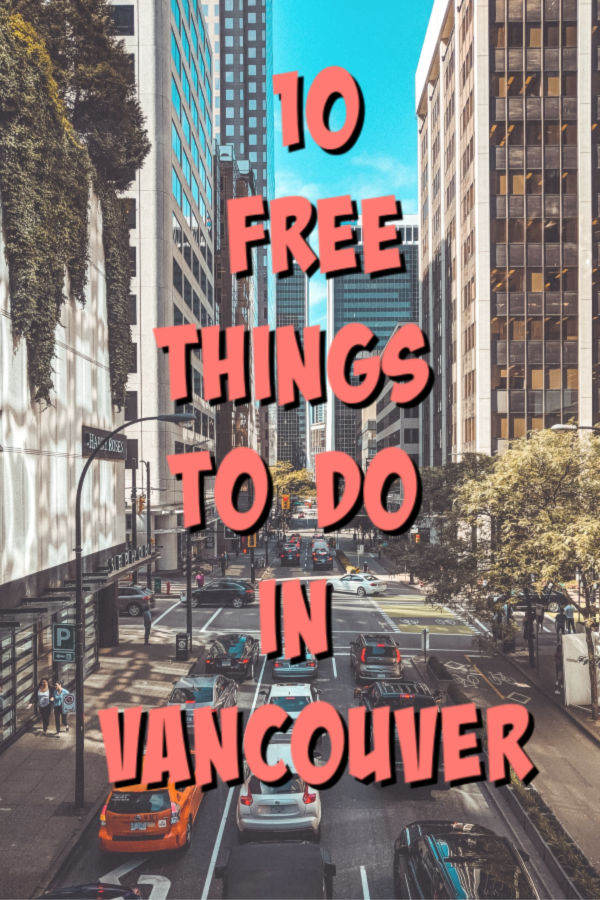 10 free things to do in Vancouver