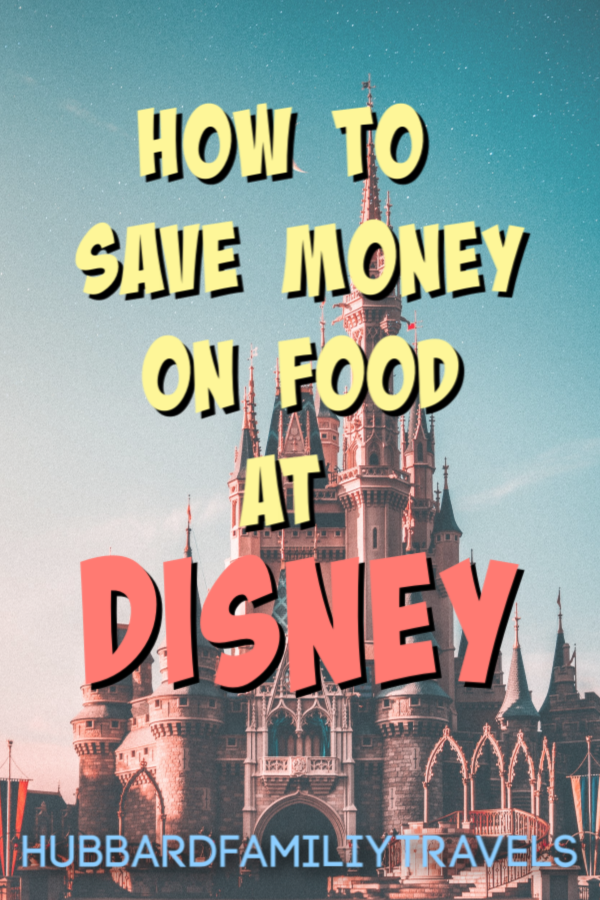 save money on food at Disney