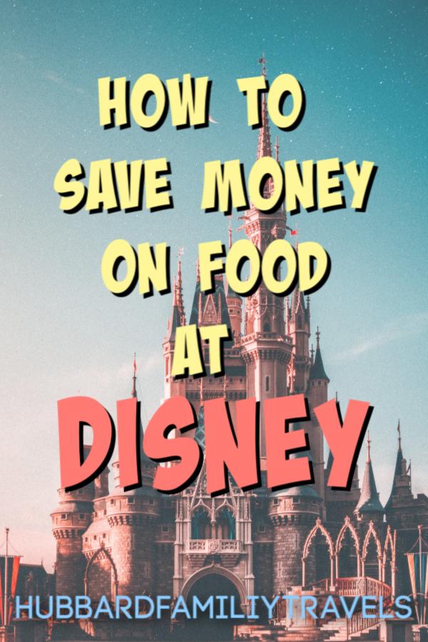 save money on food at Disney