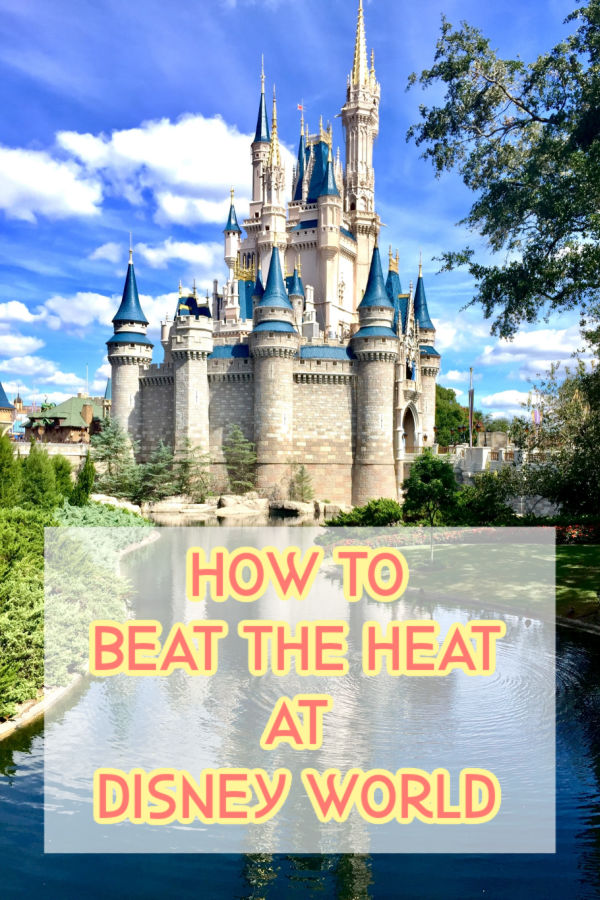 disney land castle near a lake with text: How to beat the heat at Disney World