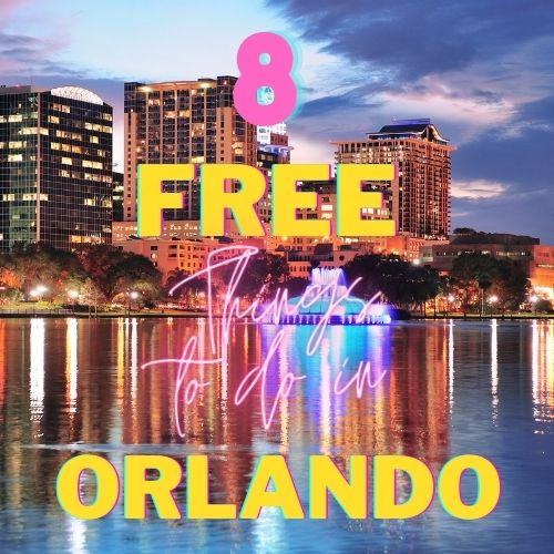 8 free things to do in orlando