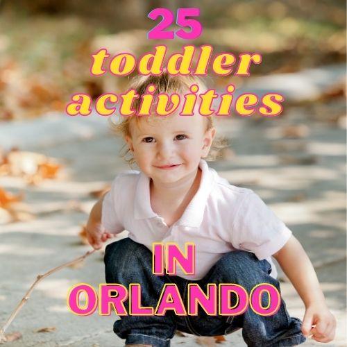 toddler activities in orlando