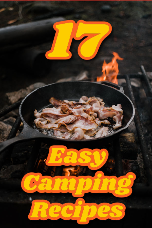Easy camping food recipes.